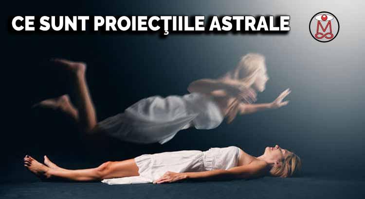 ce sunt proiectiile astrale
