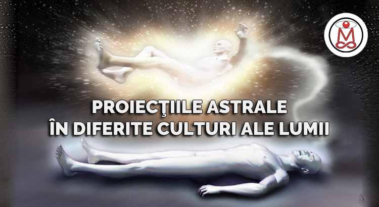 proiectiile astrale in diferite culturi